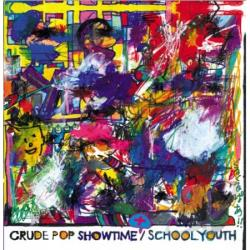 School Youth - Crude Pop Show Time+ CD Cover Art