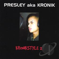 Presley - Kronikstyle 2 CD Cover Art
