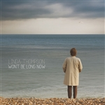 Thompson, Linda - Won't Be Long Now CD Cover Art