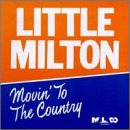 Little Milton - Movin' to the Country CD Cover Art