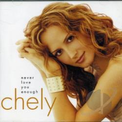 Wright, Chely - Never Love You Enough CD Cover Art
