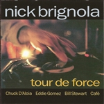Brignola, Nick - Tour de Force CD Cover Art