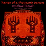 Beach, Michael - Hands of a Thousand Dances CD Cover Art