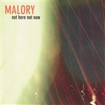 Malory - Not Here Not Now CD Cover Art