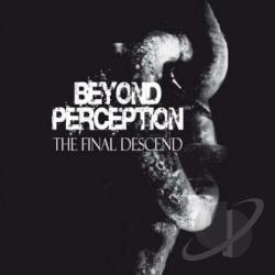 Beyond Perception - Final Descend CD Cover Art