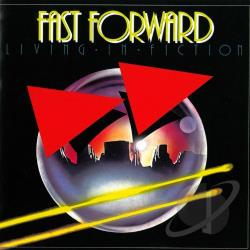 Fast Forward (New Age) - Living in Fiction CD Cover Art