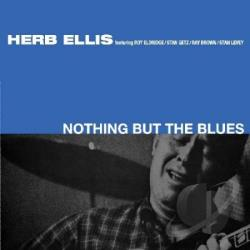 Ellis, Herb - Nothing But the Blues CD Cover Art