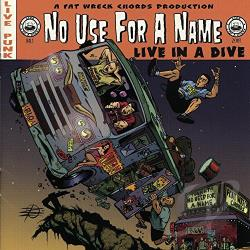 No Use For A Name - Live in a Dive CD Cover Art
