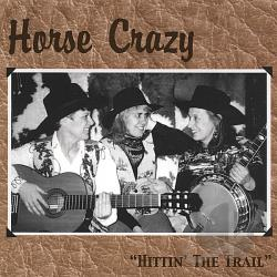 Crazy Horse - Hittin' the Trail CD Cover Art