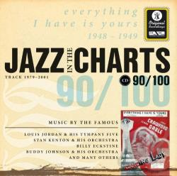 Jazz in the Charts, Vol. 90: Everything I Have Is Yours 1948 - 1949 CD Cover Art