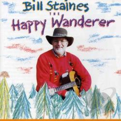 Staines, Bill - Happy Wanderer CD Cover Art