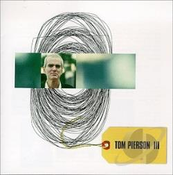 Pierson, Tom - Tom Pierson III CD Cover Art