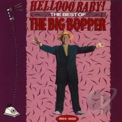 Big Bopper - Hellooo Baby!: The Best of the Big Bopper, 1954-1959 CD Cover Art