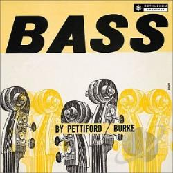 Pettiford, Oscar - Bass By Pettiford/Burke CD Cover Art