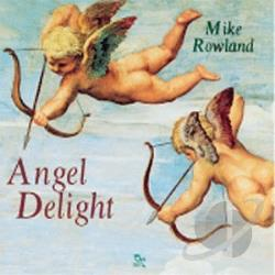 Rowland, Mike - Angel Delight CD Cover Art