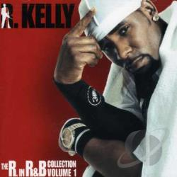 Kelly, R. - R. in R&B Collection, Vol. 1 CD Cover Art