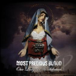 Most Precious Blood - Our Lady of Annihilation CD Cover Art