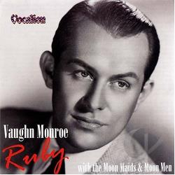 Monroe, Vaughn - Ruby With the Moon Maids and the Moon Men CD Cover Art