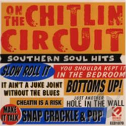 On the Chitlin Circuit: Southern Soul Hits CD Cover Art