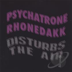 Psychatrone Rhonedak - Disturbs the Air CD Cover Art