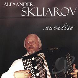 Skliarov, Alexander - Vocalise CD Cover Art