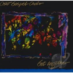 Oslo Gospel Choir - Get Together CD Cover Art