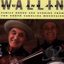 Wallin, Doug - Family Songs and Stories From the North Carolina Mountains CD Cover Art