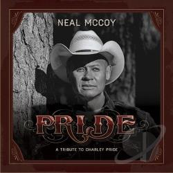 McCoy, Neal - Pride: A Tribute to Charley Pride CD Cover Art