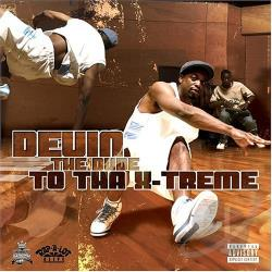 Devin The Dude - To tha X-Treme CD Cover Art