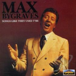 Bygraves, Max - Sounds Like They Used To Be CD Cover Art