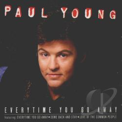 Descargar MP3 Paul Young Everytime You Go Away musica ...