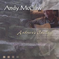 Mcgaw, Andy - Andrew's Castle CD Cover Art