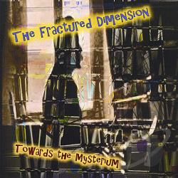 Fractured Dimension - Towards the Mysterium CD Cover Art