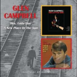 Campbell, Glen - Hey, Little One/A New Place in the Sun CD Cover Art