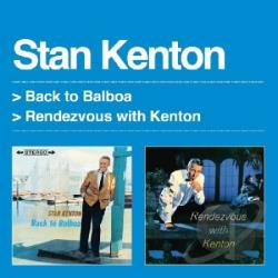 Kenton, Stan - Back to Balboa/Rendezvous with Kenton CD Cover Art
