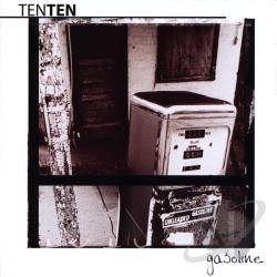 Ten Ten - Gasoline CD Cover Art