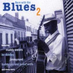 Born with the Blues, Vol. 2 CD Cover Art