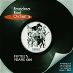 Pasadena Roof Orchestra - Fifteen Years On CD Cover Art