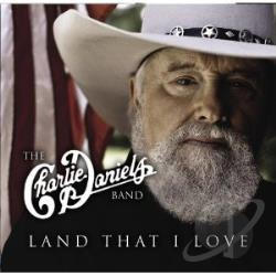 Charlie Daniels Band - Land That I Love CD Cover Art