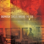 Dispatch - Circles Around the Sun CD Cover Art