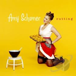 Amy Schumer - Cutting CD Cover Art