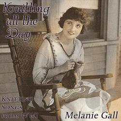Gall, Melanie - Knitting All The Day CD Cover Art