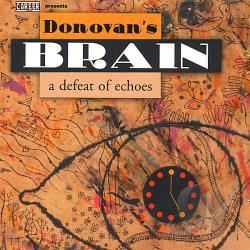Donovan's Brain - Defeat of Echoes CD Cover Art