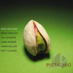 Wayland, Sean - Pistachio CD Cover Art