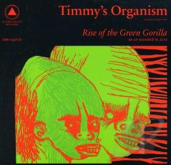 Timmy's Organism - Rise of the Green Gorilla CD Cover Art