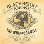 Blackberry Smoke - Whippoorwill CD Cover Art