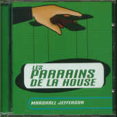 Jefferson, Marshall - Les Parrains De La House 3 CD Cover Art