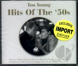 Too Young: Hits Of The '50s CD Cover Art