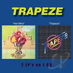 Trapeze - Hot Wire/Trapeze CD Cover Art