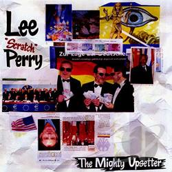 Perry, Lee 'Scratch' - Mighty Upsetter CD Cover Art